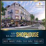 Shophouse Vinhomes Đan Phượng ! Những điểm nhấn THU HÚT đầu tư